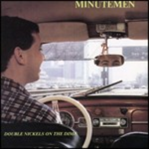 CD Double Nickels on the Dime di Minutemen