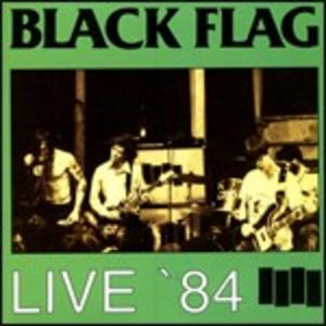 CD Live 84 di Black Flag