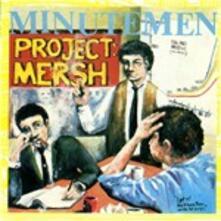 Project Mersh - Vinile LP di Minutemen