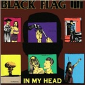 Vinile In My Head Black Flag