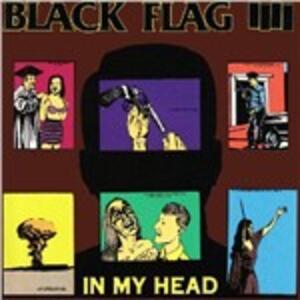 In My Head - CD Audio di Black Flag