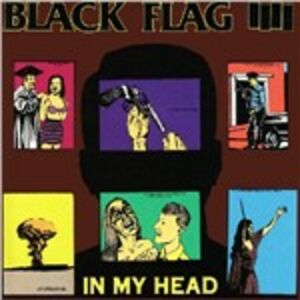 CD In My Head di Black Flag