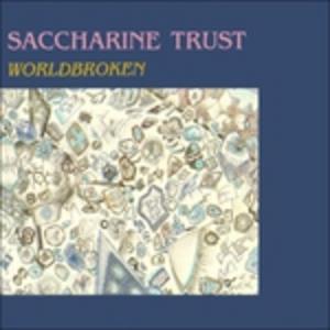 CD Worldbroken di Saccharine Trust