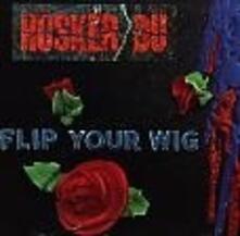 Flip Your Wig - Vinile LP di Husker Du