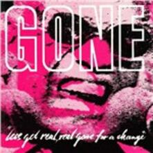 Let's Get Real, Real Gone for a Change - Vinile LP di Gone
