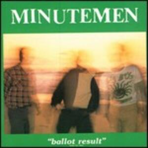 Ballot Result - CD Audio di Minutemen