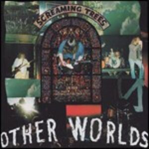 CD Other Worlds di Screaming Trees