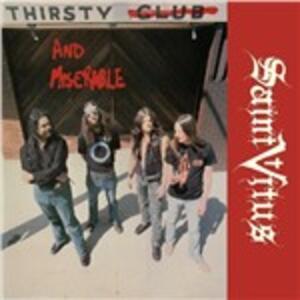 Thirsty & Miserable - Vinile LP di Saint Vitus