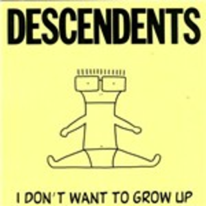 Vinile I Don't Want to Grow Up Descendents