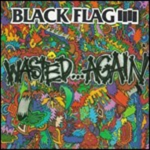 Vinile Wasted Again Black Flag