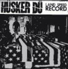 Land Speed Record - Vinile LP di Husker Du