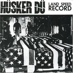 Land Speed Record - CD Audio di Husker Du