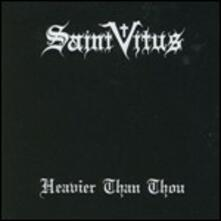 Heavier Than Thou - Vinile LP di Saint Vitus