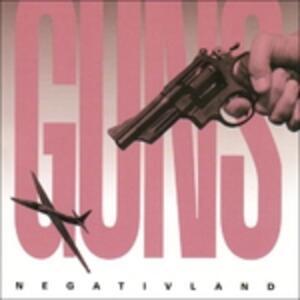 Guns - CD Audio di Negativland