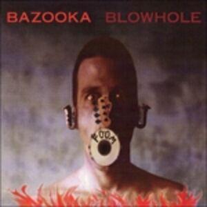 Foto Cover di Blowhole, CD di Bazooka, prodotto da SST