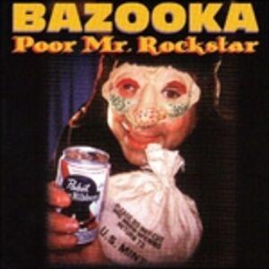 Foto Cover di Poor Mr. Rock Star, CD di Bazooka, prodotto da SST