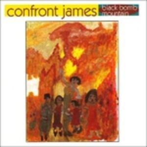 Black Bomb Mountain - CD Audio di Confront James