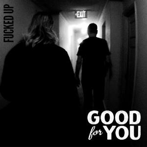 Fucked Up - Vinile 7'' di Good for You