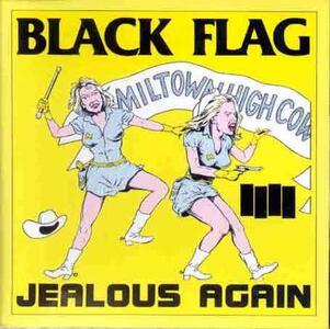 Jealous Again - Vinile LP di Black Flag