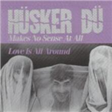 Makes No Sense - Eight Miles High - Vinile 10'' di Husker Du