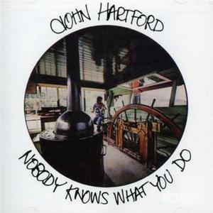 CD Nobody Knows What You Do di John Hartford