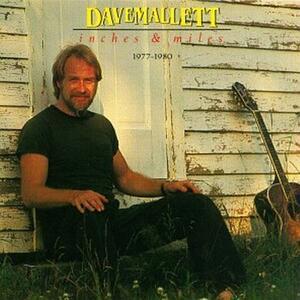 Inches & Miles - CD Audio di Dave Mallett