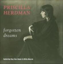 Forgotten Dreams - CD Audio di Priscilla Herdman