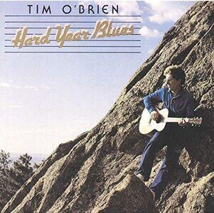 CD Hard Year Blues di Tim O'Brien
