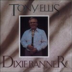 Dixie Banner - CD Audio di Tony Ellis