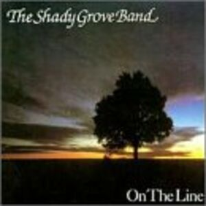 CD On the Line di Shady Grove Band