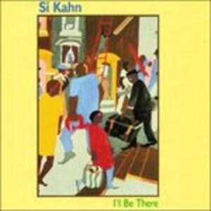 Foto Cover di I'll Be There, CD di Si Kahn, prodotto da Flying Fish