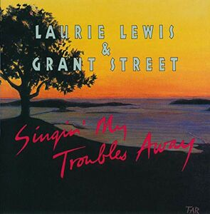 CD Singin' My Troubles Away di Laurie Lewis