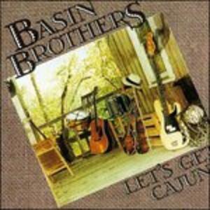 Let'S Get Cajun - Vinile LP di Basin Brothers
