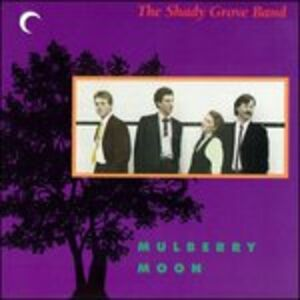 CD Mulberry Moon di Shady Grove Band