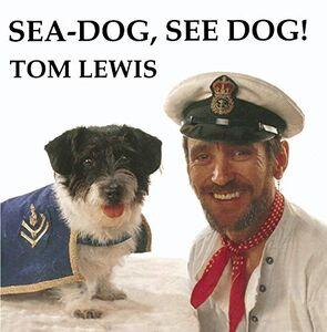 CD Sea-Dog, See Dog di Tom Lewis