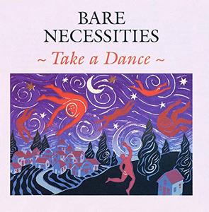 CD Take A Dance di Bare Necessities