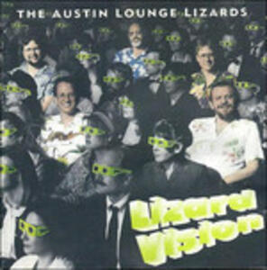 Lizard Vision - CD Audio di Austin Lounge Lizards