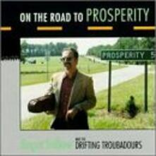 On The Road to Prosperity - CD Audio di Roger Bellow,Drifting Troubadours