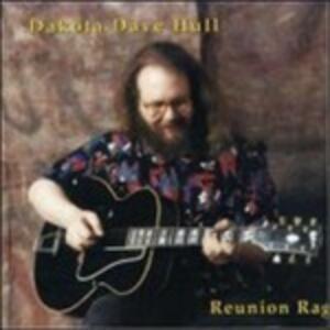 Reunion Rag - CD Audio di Dakota Dave Hull