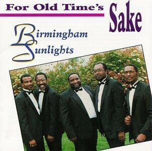 For Old Time's Sake - CD Audio di Birmingham Sunlights