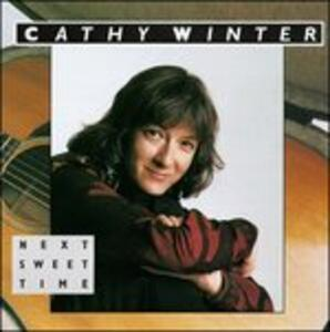 Next Sweet Time - CD Audio di Cathy Winter
