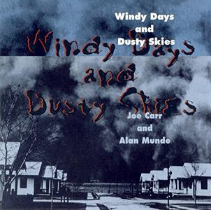 Windy Day and Dusty Skies - CD Audio di Alan Munde,Joe Carr