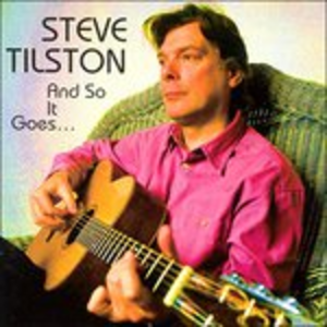 CD And so It Goes di Steve Tilston