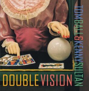 Double Vision - CD Audio di Tom Ball,Kenny Sultan