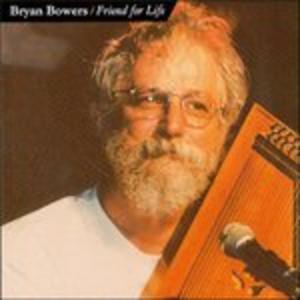 CD Friend for Life di Bryan Bowers