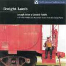 Joseph Won a Coated Fiddle - CD Audio di Dwight Lamb