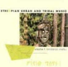 Mindanoo Mistiru vol.1. Ethiopian Urban & Tribal Music - CD Audio