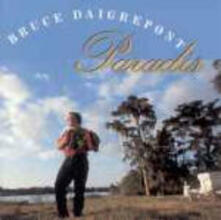 Paradis - CD Audio di Bruce Daigrepont