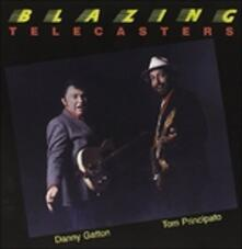 Blazing Telecasters - CD Audio di Tom Principato,Danny Gatton
