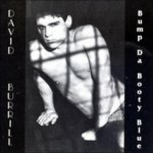 Bump da Booty Blue - CD Audio di David Burrill